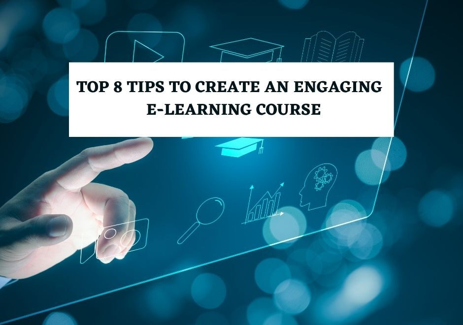 tips-to-create-an-engaging-e-learning-course